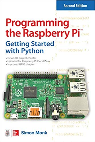 Best Raspberry Pi Books - Programming the Raspberry Pi, Second Edition: Getting Started with Python