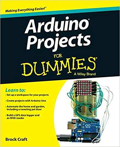 The Best Arduino Books You Can Read: Best Arduino Books for Beginners, Experts, and More - arduino projects for dummies