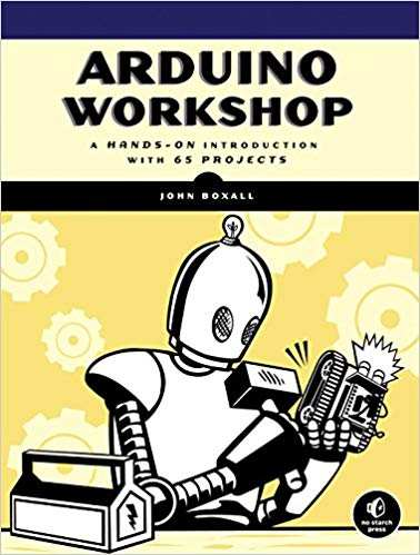 The Best Arduino Books You Can Read: Best Arduino Books for Beginners, Experts, and More - arduino workshop