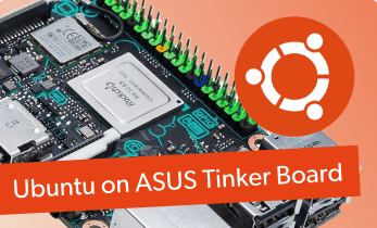 Getting Started with Ubuntu on the ASUS Tinker Board: ASUS Tinker Board Ubuntu Review