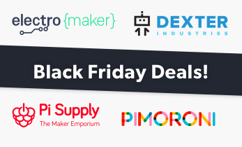 Best Black Friday 2018 Deals for Makers From Pimoroni, Pi Supply, and More