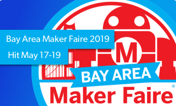 Bay Area Maker Faire 2019 Hits May 17-19