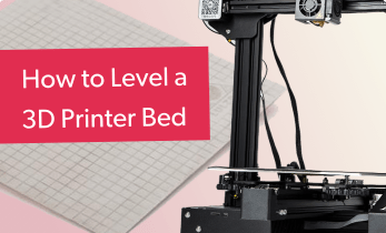 How to Level a 3D Printer Bed