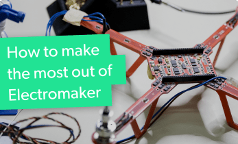 How to Make the Most Out of Using Electromaker