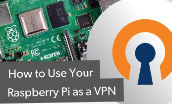 How to Make a Raspberry Pi VPN Server