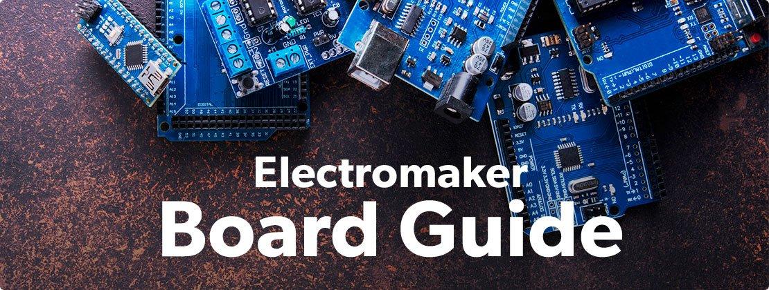 Electromaker Board Guide