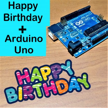 Happy Birthday Song With Arduino Uno