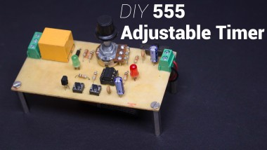 How To Make An Adjustable 555 Timer Relay Switch