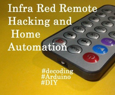 IR Remote Hacking and Automation