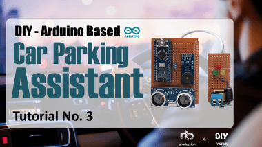 Diy - Arduino Based Car Parking Assistant